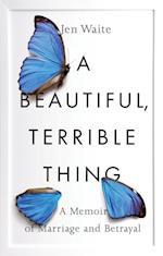 Beautiful, Terrible Thing
