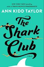 The Shark Club af Ann Kidd Taylor