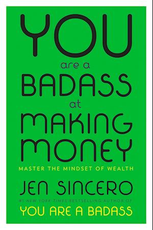 Bog, hardback You Are a Badass at Making Money af Jen Sincero