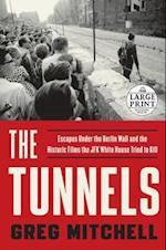 The Tunnels (RANDOM HOUSE LARGE PRINT)