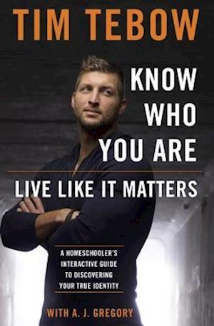 Bog, paperback Know Who You Are--live Like It Matters af Tim Tebow