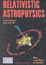 Relativistic Astrophysics (Aip Conference Proceedings: Astronomy and Astrophysics, nr. 586)