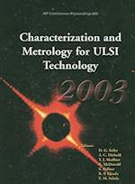 Characterization and Metrology for ULSI Technology (AIP Conference Proceedings Numbered, nr. 683)