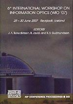 6th International Workshop on Information Optics (Wio '07) (AIP Conference Proceedings Numbered, nr. 949)
