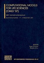 Computational Models for Life Sciences (CMLS '07) (AIP Conference Proceedings Numbered, nr. 952)