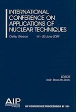 International Conference on Applications of Nuclear Techniques (AIP Conference Proceedings Numbered, nr. 1194)