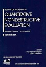 Review of Progress in Quantitative Nondestructive Evaluation (AIP Conference Proceedings - Materials Physics and Applications, nr. 1096)