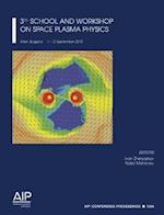 3rd School and Workshop on Space Plasma Physics (Aip Conference Proceedings: Astronomy and Astrophysics, nr. 1356)
