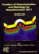 Frontiers of Characterization and Metrology for Nanoelectronics (AIP Conference Proceedings Numbered, nr. 1395)