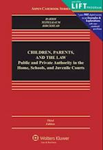 Children, Parents, and the Law (Aspen Casebooks)