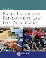 Basic Labor and Employment Law for Paralegals (Aspen College)