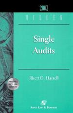 2002 Miller Single Audits [With CDROM] (Miller Engagement)