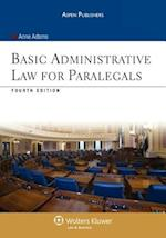Basic Administrative Law for Paralegals [With CDROM] (Aspen Coursebook)