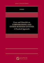 Cases and Materials on Corporations and Other Business Entities (Aspen Casebooks)