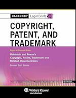 Casenote Legal Briefs for Copyright, Patent and Trademark Keyed to Goldstein and Reese (Casenote Legal Briefs)