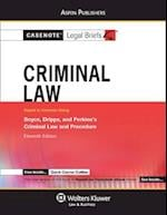 Casenote Legal Briefs for Criminal Law Keyed to Boyce, Dripps and Perkin (Casenote Legal Briefs)
