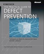 The Practical Guide to Defect Prevention (Best Practices Microsoft)