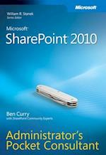 Microsoft SharePoint 2010 Administrator's Pocket Consultant (Administrator's Pocket Consultant)