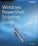 Windows PowerShell(TM) Scripting Guide