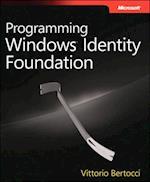Programming Windows(R) Identity Foundation (Dev Pro)