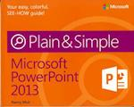 Microsoft PowerPoint 2013 Plain & Simple (Plain & Simple)