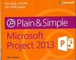 Microsoft Project 2013 Plain & Simple (Plain & Simple)
