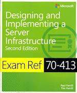 Designing and Implementing an Enterprise Server Infrastructure (Exam References)