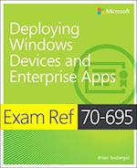 Exam Ref 70-695 Deploying Windows Devices and Enterprise Apps (MCSE) af Brian Svidergol