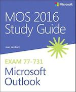 Mos 2016 for Microsoft Outlook (MOS Study Guide)