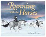 Running With the Horses af Alison Lester