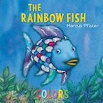 The Rainbow Fish Colors (Rainbow Fish)