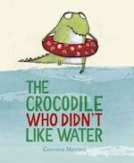 The Crocodile Who Didn't Like Water af Gemma Merino