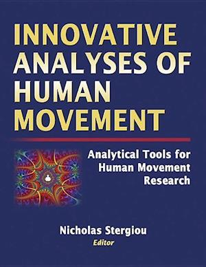 Stergiou, N:  Innovative Analyses of Human Movement