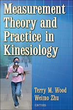 Measurment Theory and Practice in Kinesiology