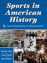 Sports in American History af Gertrud Pfister, Linda Borish, Gerald R. Gems
