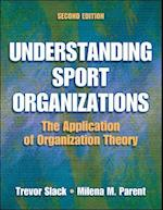Understanding Sport Organizations - 2nd Edition