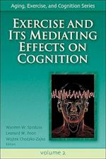Exercise and Its Mediating Effects on Cognition (Aging, Exercise, And Cognition)