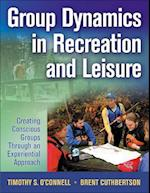 Group Dynamics in Recreation and Leisure af Timothy O'Connell, Brent Cuthbertson