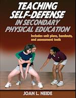 Teaching Self-Defense in Secondary Physical Education