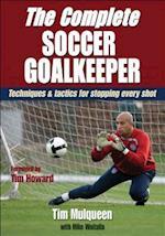 The Complete Soccer Goalkeeper