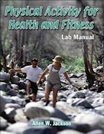Physical Activity for Health and Fitness Lab Manual af Allen Jackson