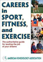 Careers in Sport, Fitness and Exercise af David Anderson, Shirl J Hoffman, Wojtek Chodzko Zajko