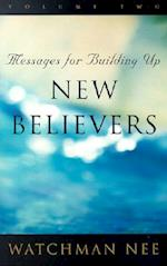 Messages for Building Up New Believers (Messages for Building Up New Believers, nr. 2)