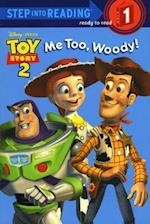 Me Too, Woody! af Heidi Kilgras, Random House Disney