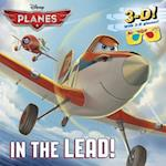 In the Lead! [With 3-D Glasses] (Disney Planes)