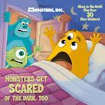 Monsters Get Scared of the Dark, Too (Monsters, Inc)
