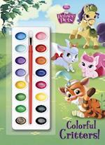 Colorful Critters! [With Paint Brush and Paint] (Disney Princess Palace Pets)