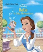 Belle Is My Babysitter (Little Golden Books)