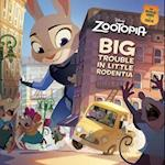 Zootopia Big Trouble in Little Rodentia (Pictureback(R))