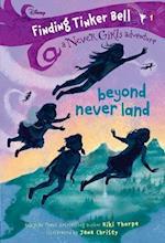 Beyond Never Land (The Never Girls)